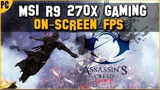 Assassin's Creed Unity - R9 270x