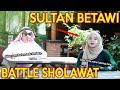 Prank Sholawat Sultan Betawi , Battle Sholawat Sama Ukthi...