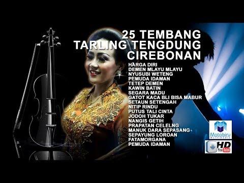 25 Tembang Tarling Tengdung Cirebonan Full Nonstop