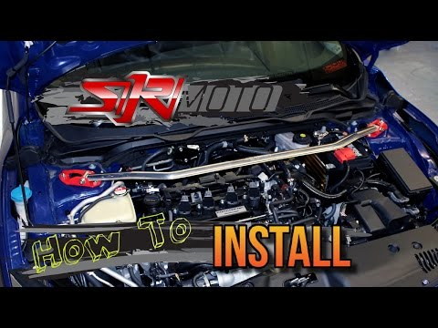 SiriMoto 10th Gen Strut Bar Install - Honda Civic 2016 2017