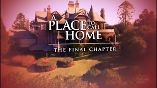 Скачать A Place To Call Home The Final Chapter Documentary Behind The Scenes