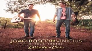 João Bosco & Vinícius - Estrada de chão [ÁLBUM] [ÁUDIO]