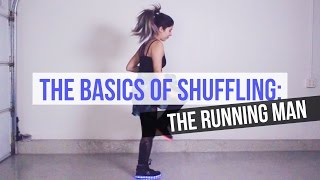 BASICS OF SHUFFLING: The Running Man