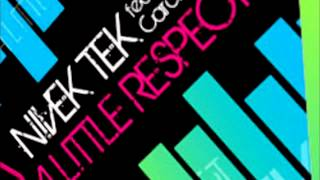 Nivek Tek Feat.Carol Hahn-   A Little Respect (Rough Girls Club Mix)