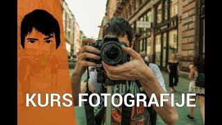 Uvod u digitalnu fotografiju #1 - Osnove