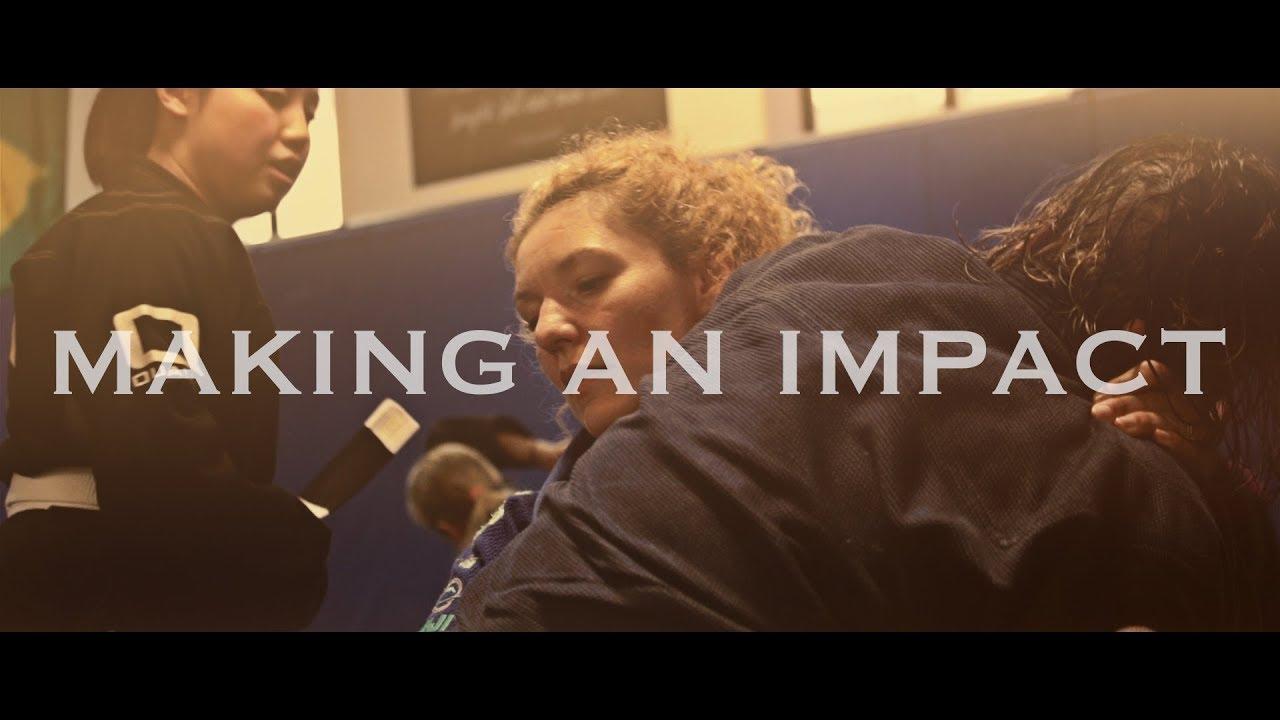 Making An Impact - A Brazilian Jiu-Jitsu Documentary