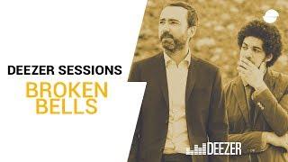 Broken Bells - Live Deezer Session (After The Disco)