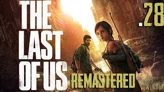 The Last Of Us   Gameplay  TA    L Viscido   Ep28