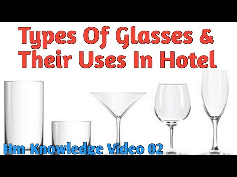 F&B Service - Types Of Glasses & Their Uses In Hotels | Hotel Management Knowledge Video - 02 |