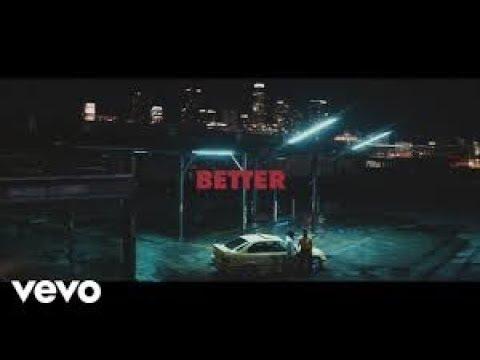 Khalid - Better (Official Music Video) #1