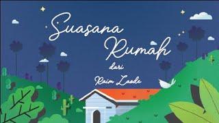 SUASANA RUMAH - RAIM LAODE (Official Lyric Video)