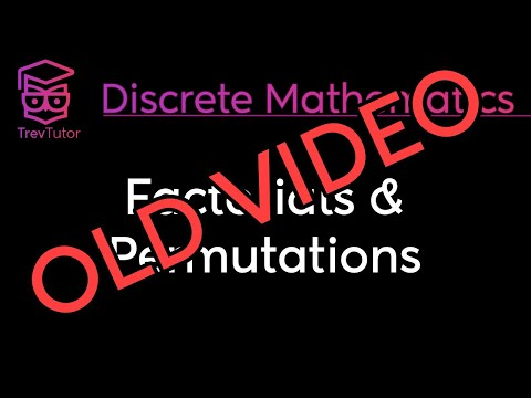[Discrete Math 1] Factorials and Permutations