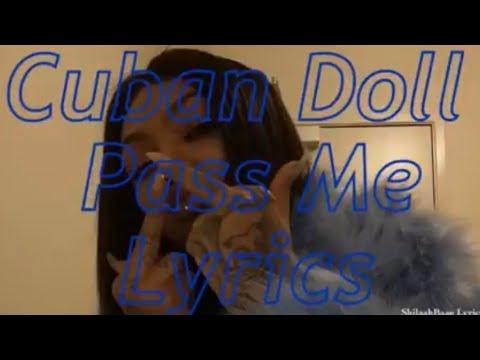 Cuban Doll - Pass Me LYRICS