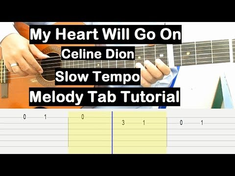 My Heart Will Go On Guitar Lesson Melody Tab Tutorial Slow Tempo Guitar Lessons For Beginners