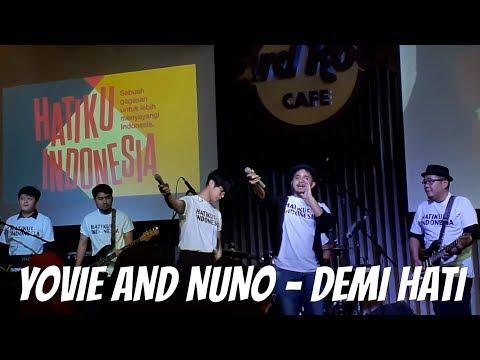 YOVIE AND NUNO - DEMI HATI (HARD ROCK CAFE JAKARTA)