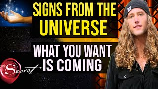 SIGNS FROM THE UNIVERSE: 3 Ancient Signs What You Want Is Coming!