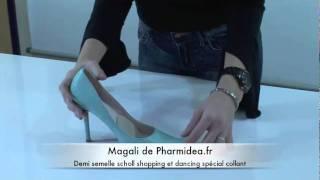 Demi semelle scholl shopping et dancing spécial collant | Pharmidea.fr parapharmacie en ligne