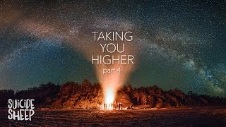 &#39Taking You Higher Pt. 4&#39 (Progressive House Mix)