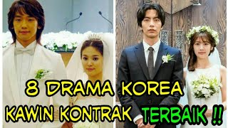"Video 8 Drama Korea Tema ""Kawin Kontrak"" Terbaik download MP3, 3GP, MP4, WEBM, AVI, FLV September 2018"