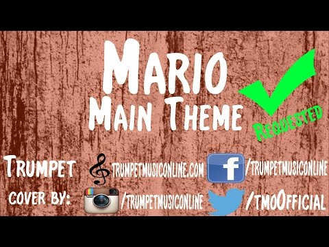 Trumpet Cover ~ Mario - Main Theme [requested]