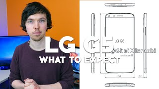 LG G5: What To Expect