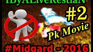 ByALiveRestiaN Midgard Ardream Pk Movie #2 Knight Online #Stop Clan #2016 ~ Impossible Assassin!