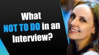 What not to do in an interview? | Interview Mocha