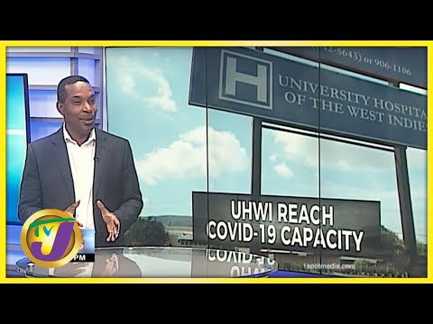 UHWI Reach Covid-19 Capacity | TVJ News - August 13 2021