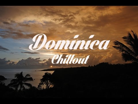 Relax Now: DOMINICA Chillout and Lounge Mix Del Mar