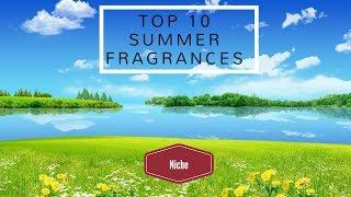 Video Top 10 Summer Fragrances 2017 (Niche) download MP3, 3GP, MP4, WEBM, AVI, FLV Oktober 2018