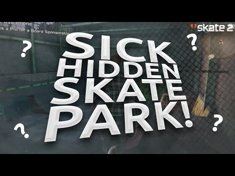 SKATE 2 - SICK HIDDEN SKATE PARK! (Skate 2 Glitches)
