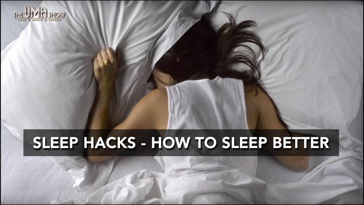 Sleep Hacks How To Sleep Better Good Night Sleep Well Tips For Better Sleep