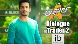 Akhil Dialogue trailer 1 - idlebrain.com
