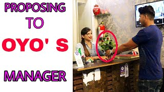 Proposing to lady OYO Manager Prank // by sumit cool dubey // Allahabad