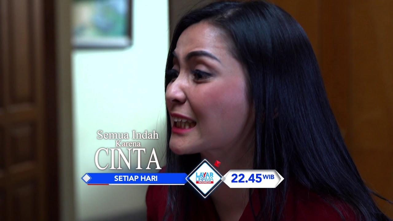 Rcti Promo Layar Drama Indonesia Semua Indah Karena Cinta Episode 6