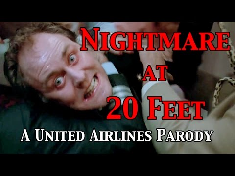 Thumbnail: Nightmare at 20 Feet [Twilight Zone Parody of United Airlines]