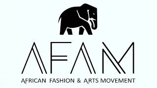 AFAM 2020- African Fashion Arts Movement