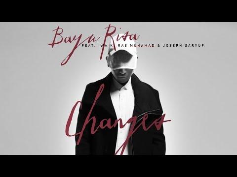 Bayu Risa - Changes Feat. Iwa K, Ras Muhammad and Joseph Saryuf (Official Music Video)