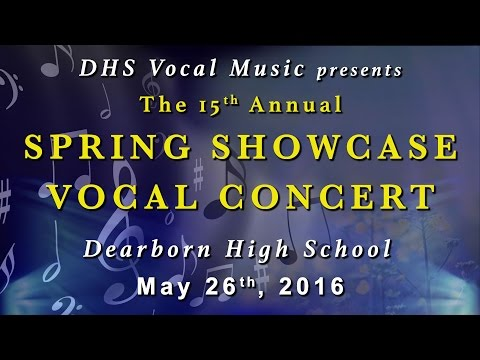 Dearborn High School 2016 Spring Showcase Concert