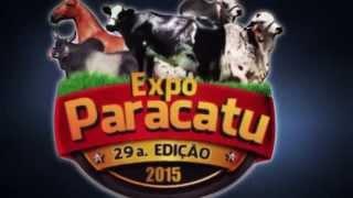 29ª Exposição Agropecuária de Paracatu 2015 - ExpoParacatu 2015