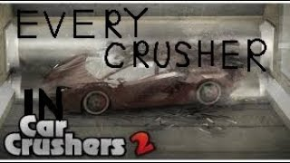 Every Crusher in Car Crushers 2! | Roblox|