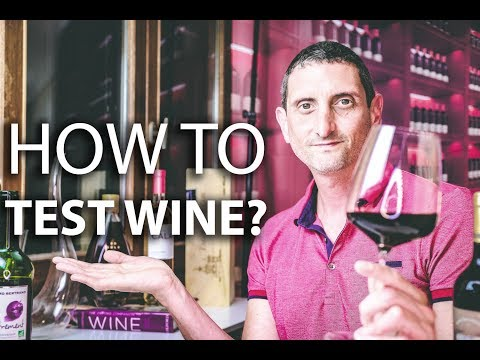 wine article How do you test  taste wine