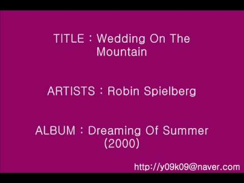 Robin spielberg wedding on the mountain