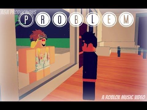 Problem Roblox Music Video