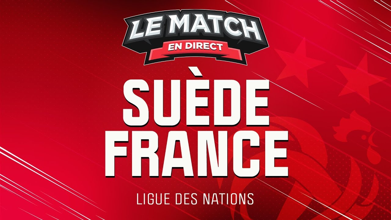 Le Match En Direct Suede 0 1 France Football Youtube