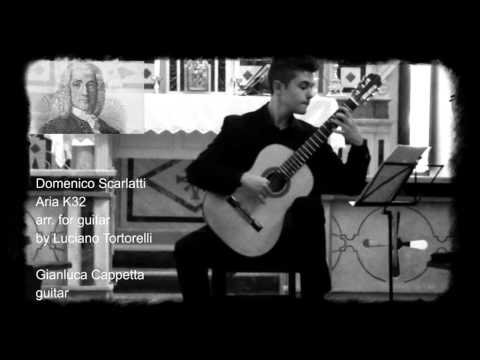 Domenico Scarlatti, Aria K32 (arr. for guitar by Luciano Tortorelli) Gianluca Cappetta, guitar