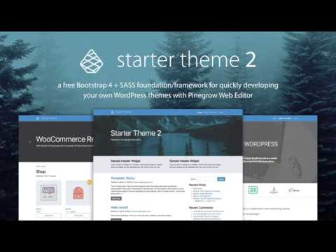 Introduction To Starter Theme 2 For Pinegrow Wordpress Theme Builder