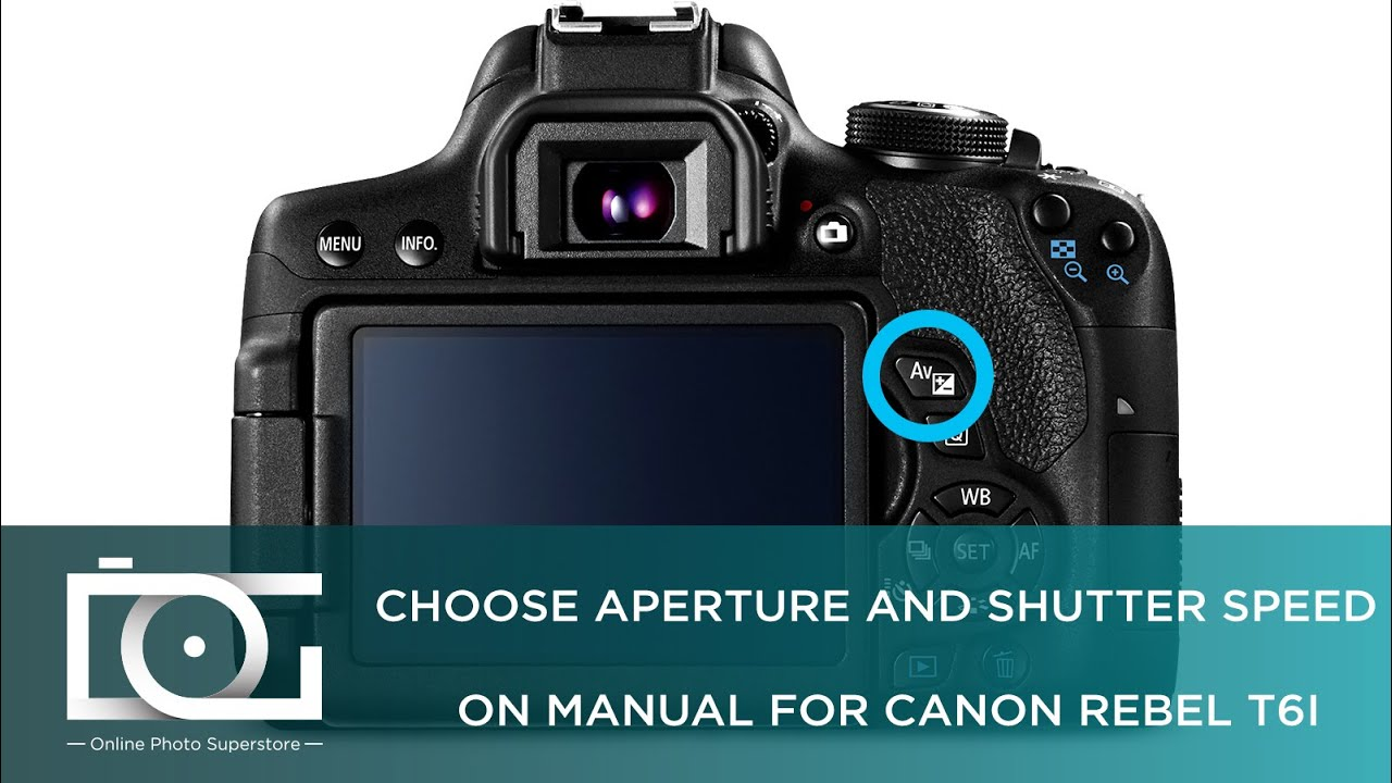Camera What Is Shutter Speed In Dslr Camera tutorial how to choose aperture and shutter speed on manual for canon rebel t6i cameras