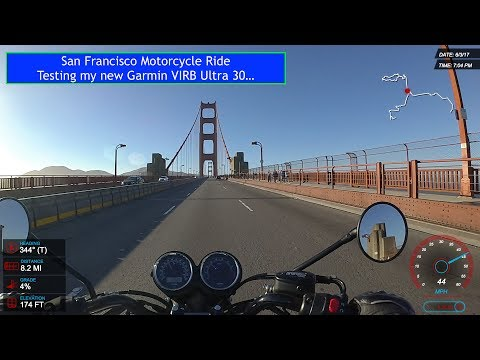 San Francisco Motorcycle Ride - VIRB Garmin Ultra 30