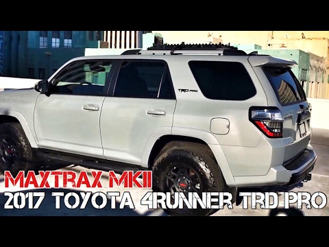 2017 Toyota 4runner >> 【11】MAXTRAX MKII Mount on OEM Roofrack Crossbar!! MUST SEE!! 2017 4Runner TRD PRO Cement [HD ...